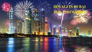Diwali in Dubai 2018 Fireworks.