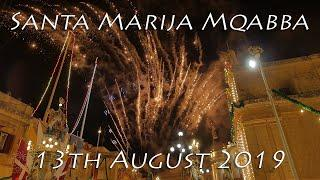 Santa Marija Mqabba Fireworks - 13th August 2019 ⁴ᵏ