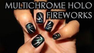 Multichrome & Holo Fireworks | DIY Nail Art Tutorial