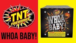 WHOA BABY! - TNT Fireworks® Official Video
