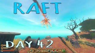 RAFT - Day 42 - Fireworks!