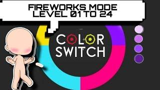 COLOR SWITCH FIREWORKS MODE LEVEL 01 TO 24