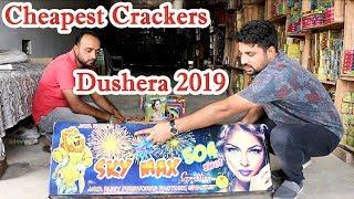 Cheapest Crackers For Dushera 2019 | Diwali Crackers Fireworks Stash 2019 |