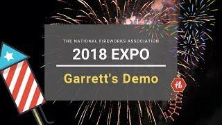 [NFA'18] Garrett's Demo - National Fireworks Association 2018 Convention