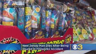 New Jersey Man Dies In Fireworks Accident