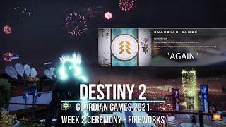 Destiny 2 Guardian Games 2021 || Week 2 Hunters Wins Again Ceremony Fireworks @ Podium || GameSimple