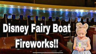Our first time! Disney Fairy Boat Fireworks!!!