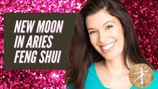 New Moon In Aries Feng Shui -  Fireworks + Breakthroughs!  April 11, 2021