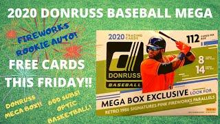 2020 Donruss Baseball Mega Box - Rookie Fireworks Auto - FREE CARDS ON FRIDAY!!!