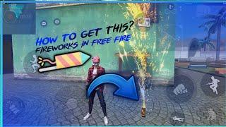 HOW TO GET FIREWORKS IN TRAINING GROUND? • FIREWORK IN FREE FIRE || Garena: Free Fire || StarGG