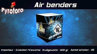 Air Benders - Evolution Fireworks (Nieuw 2018)