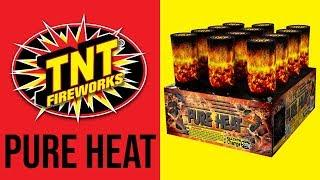 PURE HEAT - TNT Fireworks® Official Video