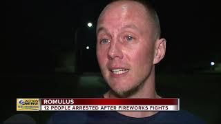 12 arrested after fireworks fights in Romulus