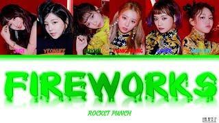 Rocket Punch (로켓펀치) - Fireworks Lyrics/가사