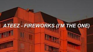 ATEEZ (에이티즈) - 'Fireworks (I'm The One) (불놀이야)' Easy Lyrics