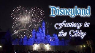 January 2019 Disneyland Fantasy in the Sky Fireworks Complete Show HD