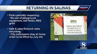 Salinas parks partially reopen; safe and sane fireworks to be sold for July 4th