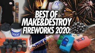 BEST OF MAKE AND DESTROY FIREWORKS - 2020