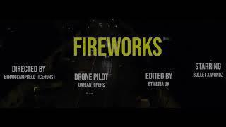 Bullet x Wondz _ Fireworks [Official Music Video] Filmed By E.T Media