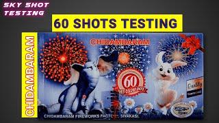 60 SHOTS TESTING FROM CHIDAMBARAM FIREWORKS |  BEST REPEATER SKY SHOT IN CHEAP PRICE | DIWALI VLOGS