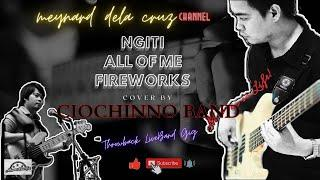 THROWBACK GIG WITH CIOCHINNO BAND- NGITI/ALL OF ME/FIREWORKS COVER