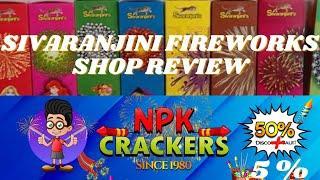 Sivaranjini Fireworks Shop Review | Nataraj Patasu Kadai(NPK) | Price List 2021 | CST | Diwali 2021