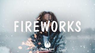 Indie, Folk, Pop, Chill, Sleep, Work, Study Playlist - Fireworks | Dreamy Music 2021