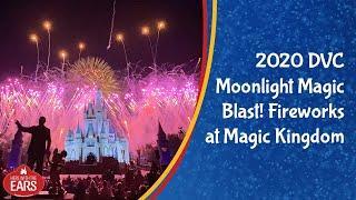 Disney Vacation Club Moonlight Magic Blast! Fireworks at Magic Kingdom 2020