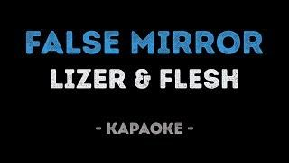 LIZER & FLESH - False Mirror (Караоке)