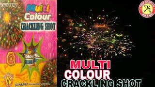 MULTI COLOUR CRACKLING SHOT || SUPREME FIREWORKS || FIREWORKS TESTING 2020 || IF