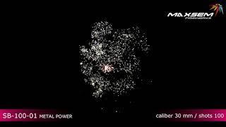 SB 100 01 Металлическая мощь Metal power Батарея салютов 100 залпов высотой до 30 м, калибром 1,2 дю
