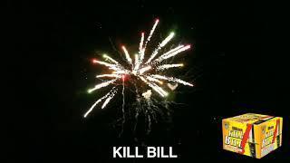 Kill bill by American fireworks 45 shots