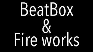 Beatbox & Fireworks/AOS (from AMAZO NIGHT)