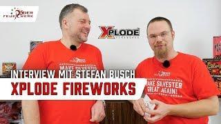 Xplode Fireworks - Interview mit Stefan Busch