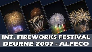 Deurne 2007 - Alpeco Fireworks -  2nd Int. Fireworks Festival Eug. Hendrickx - Vuurwerk - Feuerwerk