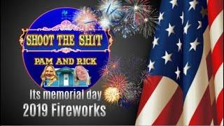 It's Memorial Day 2019 Fireworks