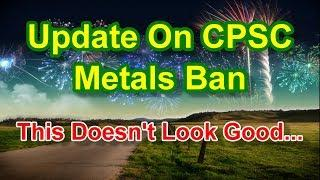 Fireworks Info - Update On CPSC Proposal To Ban Metals In 1.4g Fireworks
