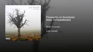 Fireworks or Gunshots (feat. Tomppabeats)