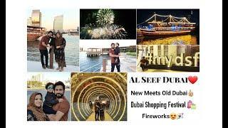 Al Seef Dubai / New Meets Old Dubai / Dubai Shopping Festival / Fireworks.
