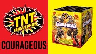 COURAGEOUS - TNT Fireworks® Official Video