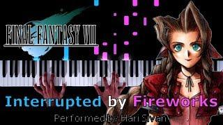 Final Fantasy VII - Interrupted by Fireworks - Piano|Synthesia