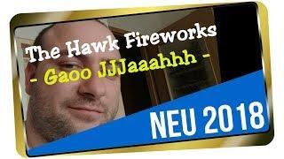 The Hawk Fireworks - Gaoo JJJaaahhh I Hardstyle I Jumpstyle I Tanzen I The Hawk Fireworks