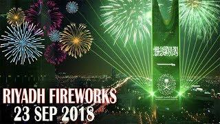 Saudi National Day 2018 | Celebrations | Fireworks