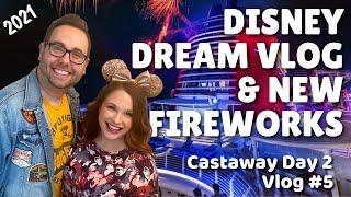 Disney Dream Cruise Vlog 2021 New Fireworks and more Castaway Cay