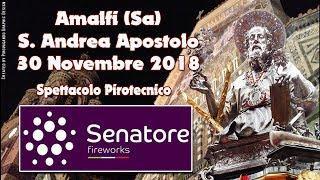 AMALFI (Sa) - S. ANDREA APOSTOLO 2018 - SENATORE FIREWORKS (Notturno)