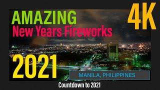 EPIC in 4K! | Manila skyline filled with fireworks! | Countdown | New Years Fireworks 2021