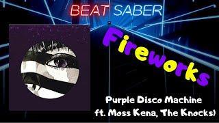 Beat Saber #127 - Fireworks (Purple Disco Machine) - Custom Song (Expert+)   Made by me + Beatmove