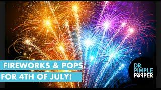 Fireworks and POPS for July 4th!