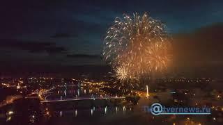 Салют на День города-2019 в Твери