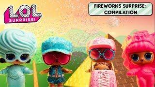 Fireworks Surprise | L.O.L. Surprise Dolls | Surprise Compilation
